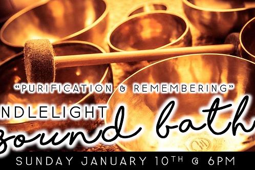 """Purification & Remembering"" Candlelight Sound Bath (1/10 @ 6pm)"