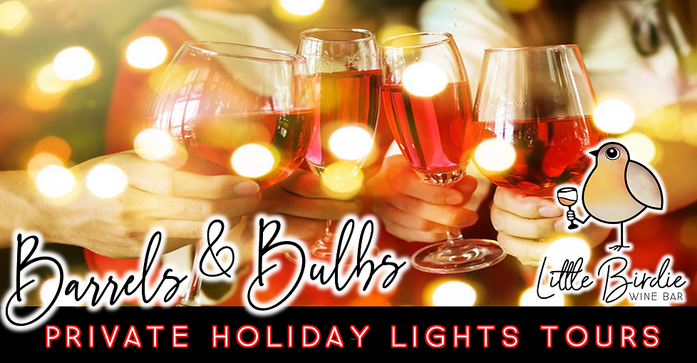 Barrels & Bulbs: Private Holiday Lights Tours