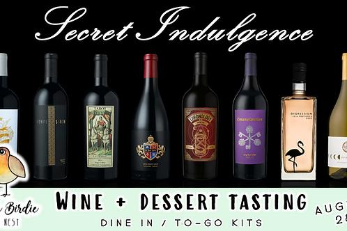 Secret Indulgence | Wine & Dessert Tasting