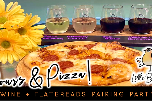 Pours & Pizza | Wine + Flatbreads Pairing Party (8/7 @ 5:30)