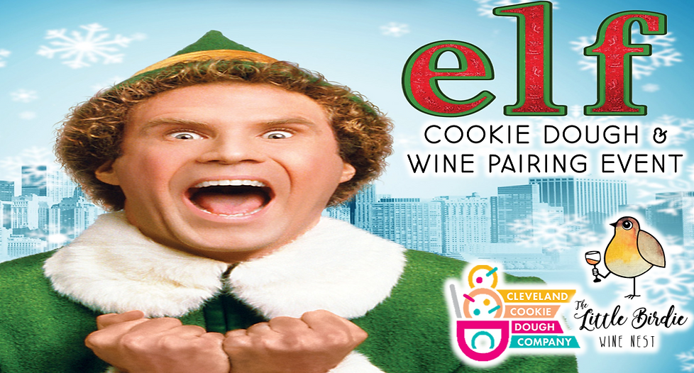 Cookie Dough & Wine Pairing | Elf Movie Edition (12/11)