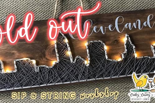 SOLD OUT: Cleveland Skyline Sip & String Workshop (3/1 @ 6pm)