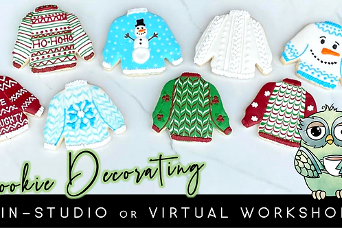 Ugly Sweater Cookie Decorating Workshop (12/19 @ 10am)
