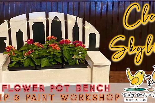 Cle Skyline Flower Pot Bench Sip & Paint Workshop (7/31 @ 4pm)