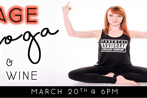Rage Yoga & Wine (3/20 @ 6pm)