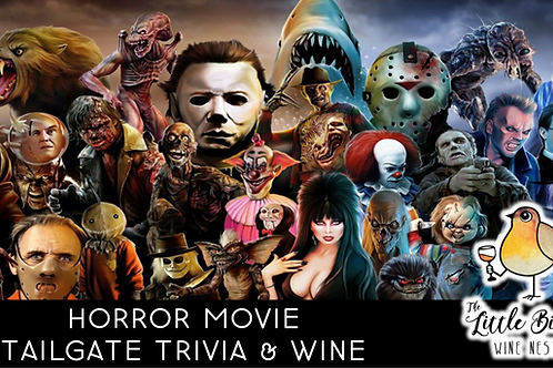 Horror Movie Tailgate Trivia & Wine