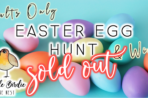 SOLD OUT: Adult Easter Egg Hunt + Wine! (4/9 @ 6pm)