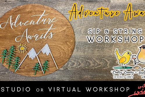 Adventure Awaits Sip & String Workshop (6/12 @ 4pm)