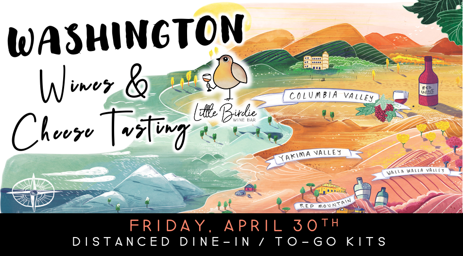 Washington Wines & Cheese Tasting (4/30)