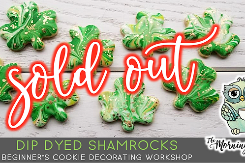 SOLD OUT: Dip Dyed Shamrock Cookie Decorating Workshop (3/6 @ 10am)