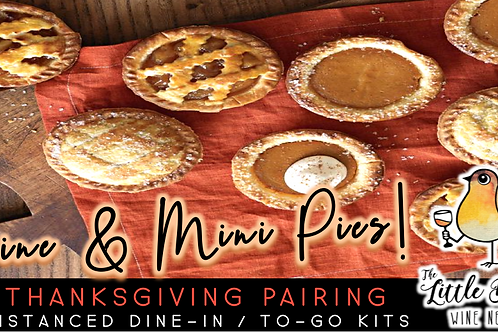 Wine & Mini Pies | Thanksgiving Eve Pairing (11/25)