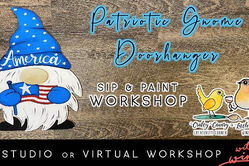 Patriotic Gnome Doorhanger Sip & Paint Workshop (6/18 @ 6pm)
