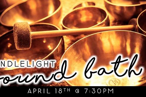 Candlelight Sound Bath (4/18 @ 7:30pm)