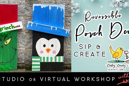 Reversible Porch Decor | Grinch/Penguin (11/20 @ 6pm)
