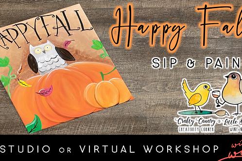 Happy Fall Sip & Paint Workshop (10/6 @ 6pm)