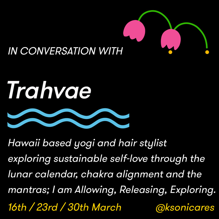 In conversation with Trahvae!
