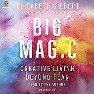 BIG MAGIC_Elizabeth Gilbert.jpg
