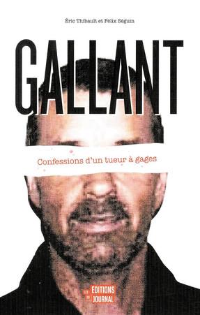 GALLANT: CONFESSIONS D'UN TUEUR À GAGES
