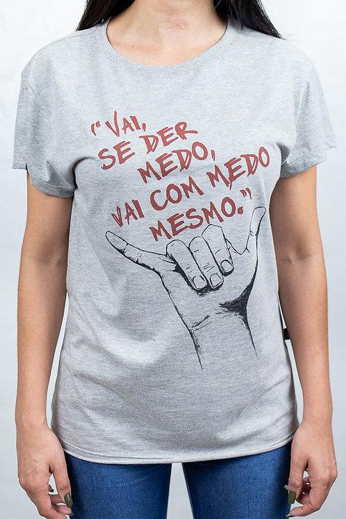 Camiseta Feminina VAI COM MEDO MESMO Mescla