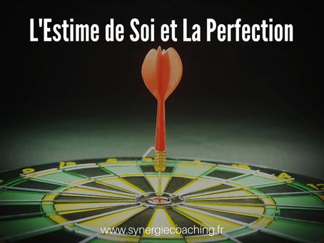 Le perfectionnisme et l'estime de soi