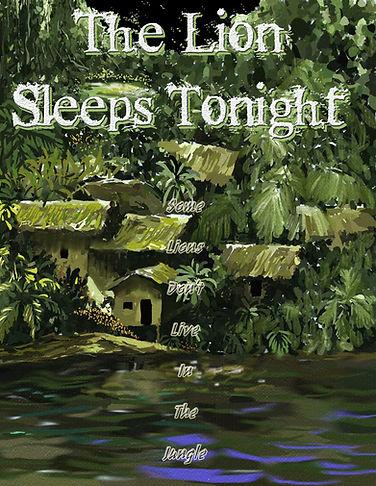The Lion Sleeps Tonight.jpg