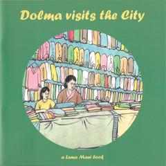 Dolma visits the City