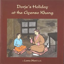 Dorje's holiday