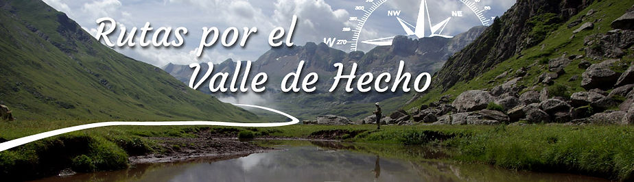 Rutas por el Valle de Hecho