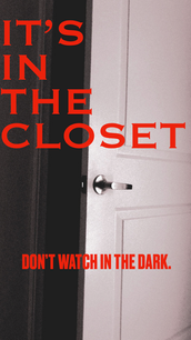 It's in the Closet