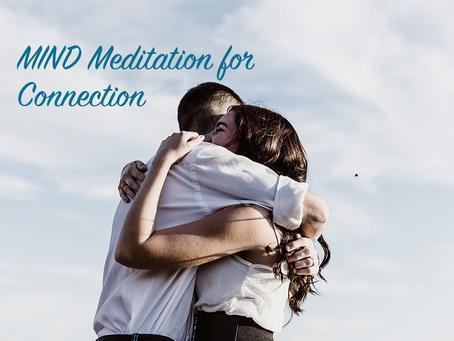 MIND Meditation for Connection