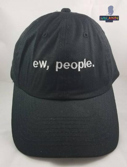 Ew, People- Trucker Cap/Hat