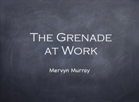 The Grenade at Work