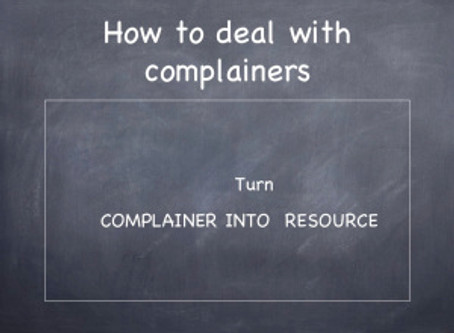 How to Deal with Complainers