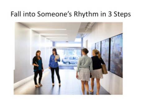 Fall into Someone's Rhythm in 3 Steps
