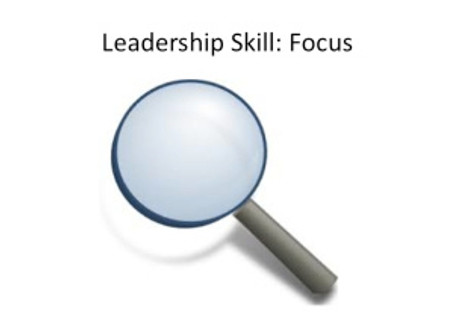 Leadership Skill: Focus
