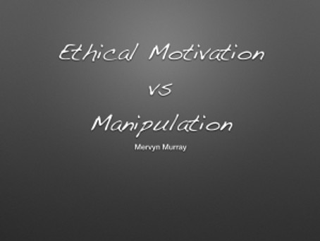 Ethical Motivation vs Manipulation