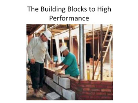 The Building Blocks To High Performance