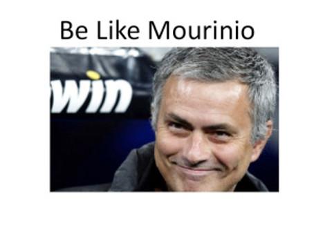 Be Like Mourinio