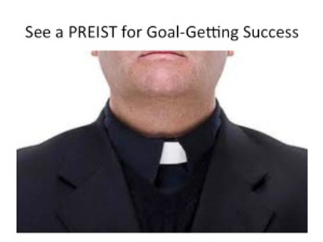 See a PRIEST for Goal-getting Success