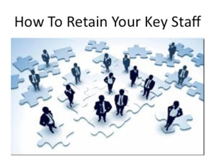 How To Retain Your Key Staff