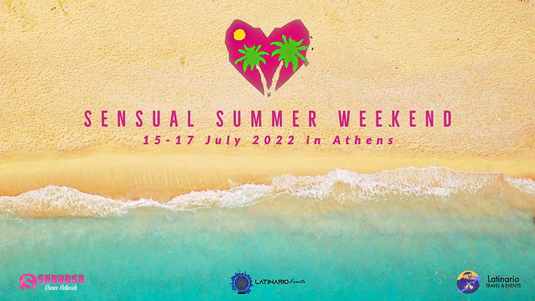 Sensual Summer Weekend & Dani J Live in Athens 15-17 July 2022!