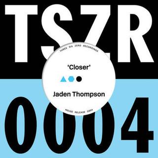 Jaden Thompson - Closer