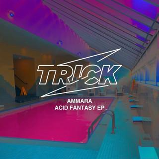 Ammara - Acid Fantasy EP