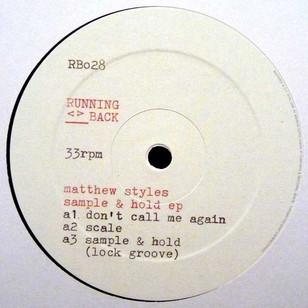 Matthew Styles- Sample & Hold EP (Running Back)