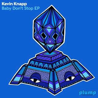 Kevin Knapp - Baby Don't Stop