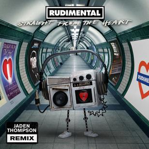 Rudimental - Straight From The Heart (Jaden Thompson Remix)