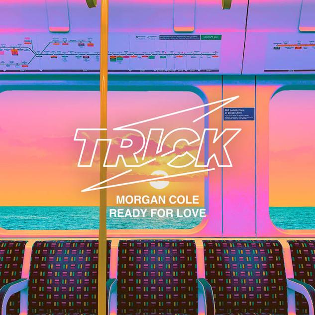 Morgan Cole - Ready For Love