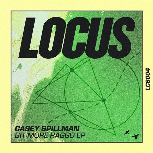 Casey Spillman - Bit More Rago EP