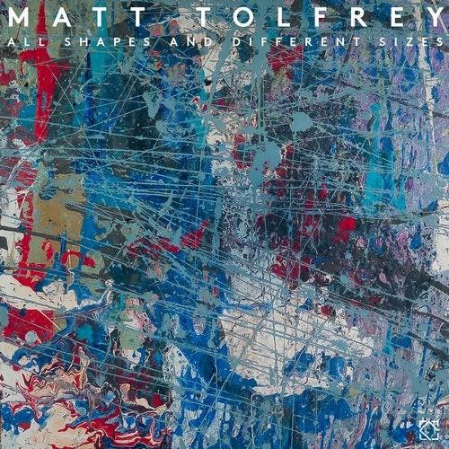 Matt Tolfrey - All Different Shapes & Sizes