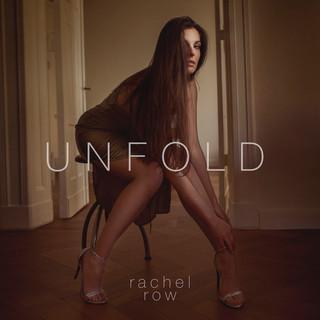 Rachel Row - Unfold